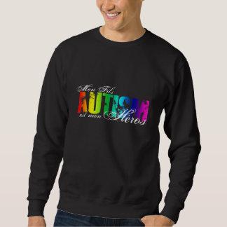 Mon Fils heros - Autism Sweatshirt