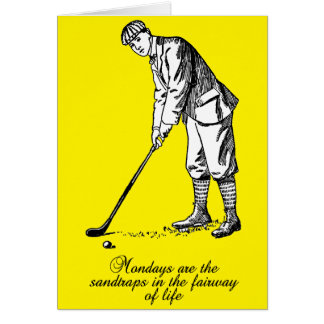 Mondays Are Sand Traps - Golf Card