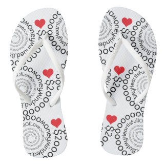 Money minded but my heart is full of love flipflop thongs