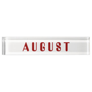 Month of August Desk Namplate by Janz Desk Nameplate