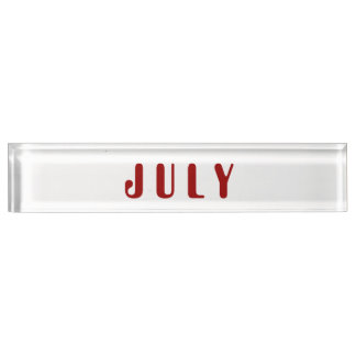Month of July Desk Namplate by Janz Nameplates