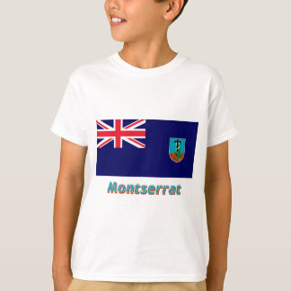 Montserrat Flag with Name T-Shirt