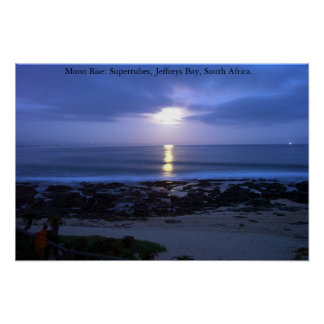 Moon Rise over Supertubes, J-Bay, South Africa Posters