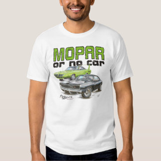 MOPAR or No Car - 68 Charger R/T and 70 Superbird T Shirt
