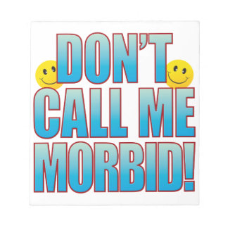 Morbid Call Life B Notepad