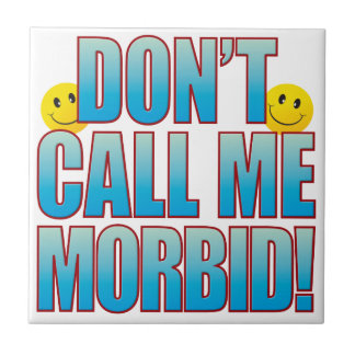 Morbid Call Life B Tile