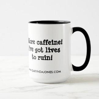 More Caffeine! Mug