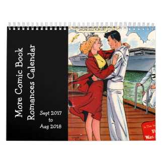 More Comic Book Romances - Sept 2017 o Sapt 2018 Wall Calendar