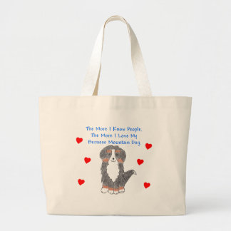 More I Know People Bernese Mountain Dog Large Tote Bag