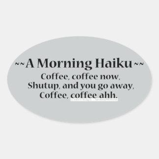 Morning Haiku Oval Sticker