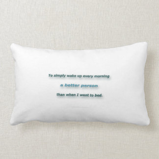 Morning Quote by Sidney Poitier - To simply wake.. Lumbar Cushion