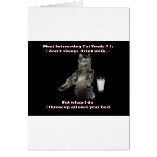 Most Interesting Cat 1 jpg Greeting Card