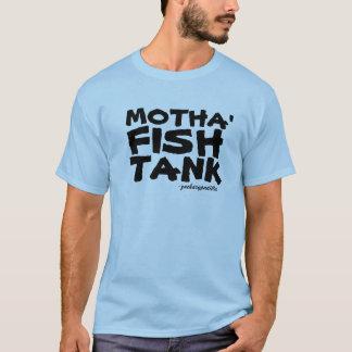 Motha Fishtank Shirt