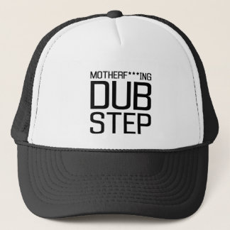 mother f***ing dubstep trucker hat