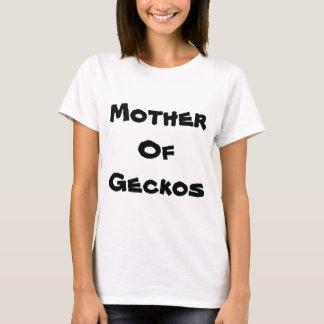 Mother of Geckos T-Shirt