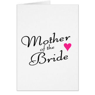 Mother Of The Bride Card