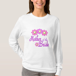 Mother of the Bride/ Fun Flower T-Shirt