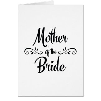 Mother of the Bride - Funny Rehearsal Dinner Greeting Card