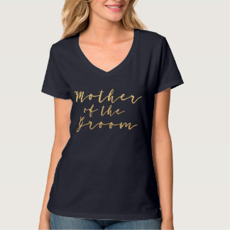 Mother of the Groom Gold T-Shirt