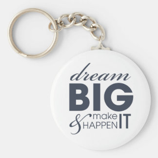 Motivational Dream Work Success Basic Round Button Key Ring