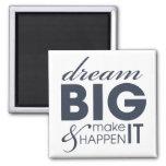 Motivational Dream Work Success Square Magnet