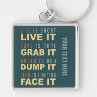 Motivational Life Advice custom key chain