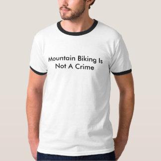 Mountain Biking Is Not A Crime Shirts