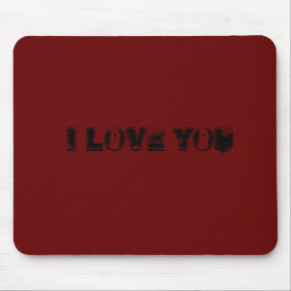 Mousepad talk I LOVE YOU