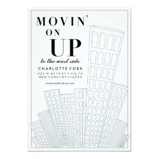Movin' On Up Moving Announcement
