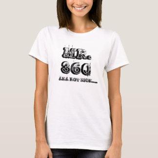 MR. 360, AKA HOT NICK..... T-Shirt