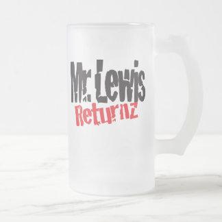 Mr.Lewis Returnz Frosted Mug
