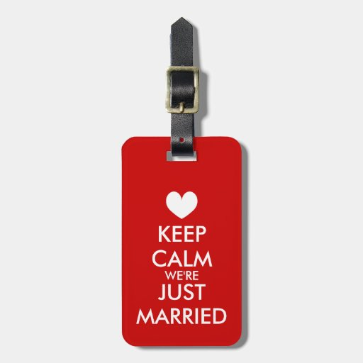 Mr & Mrs keep calm we're just married luggage tag