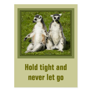 Mr & Mrs Lemur - Hold tight and never let go Postcard