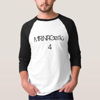 MR.NRGetic4 T-Shirt