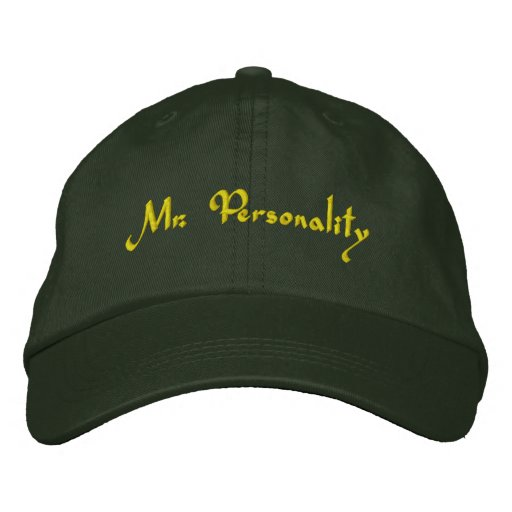 Mr. Personality Embroidered Hat