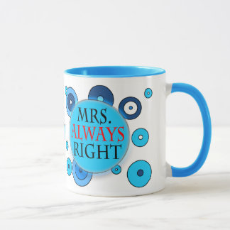 Mrs Always Right 11 oz Ringer Mug