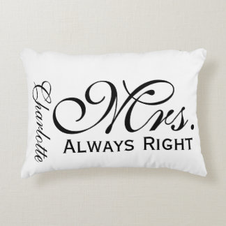 Mrs Always Right Scroll Text Black And White Accent Cushion