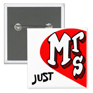 Mrs. and mr., newly weds ,just married button