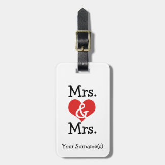 Mrs and Mrs Two Brides Wedding Honeymoon Bag Tag