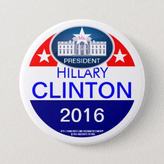 Ms. President Hillary Clinton 2016 7.5 Cm Round Badge