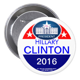 Ms. President Hillary Clinton 2016 7.5 Cm Round Badge