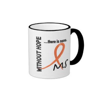 MS Without Hope 1 Mugs