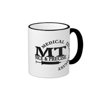 MT SLOGAN NICE AND PRECISE MEDICAL LABORATORY TECH RINGER MUG