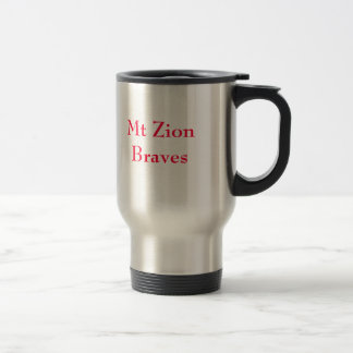 Mt Zion Braves, Mt Zion Braves Travel Mug