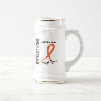 Multiple Sclerosis Without Hope 1 Coffee Mugs
