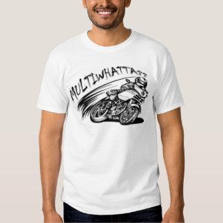 Multiwhatta? - Ducati Multistrada T Shirts