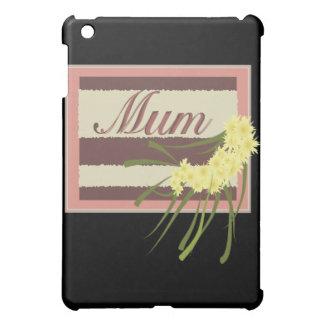Mum Cover For The iPad Mini