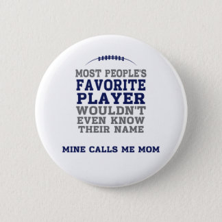 Mum's Favourite Football Player Blue & Grey Button