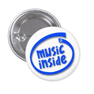 Music Inside 3 Cm Round Badge