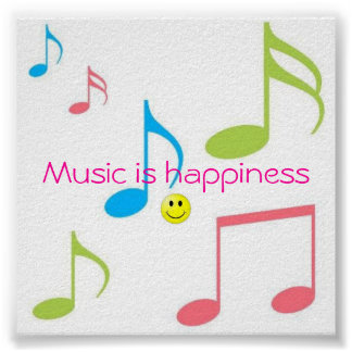 Music is Happiness Poster